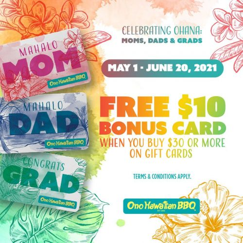 Ono Hawaiian BBQ Ramps up Annual Moms, Dads, and Grads Gift Card Promotion