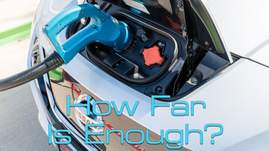 Just How Far Must an Electric Car Be Able To Travel Per Charge Before Range Anxiety Fades?